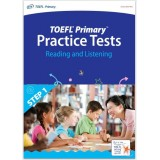 TOEFL Primary  Practice Tests - Reading and Listening (Step 1)