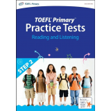 TOEFL Primary Practice Tests - Reading and Listening (Step 2)